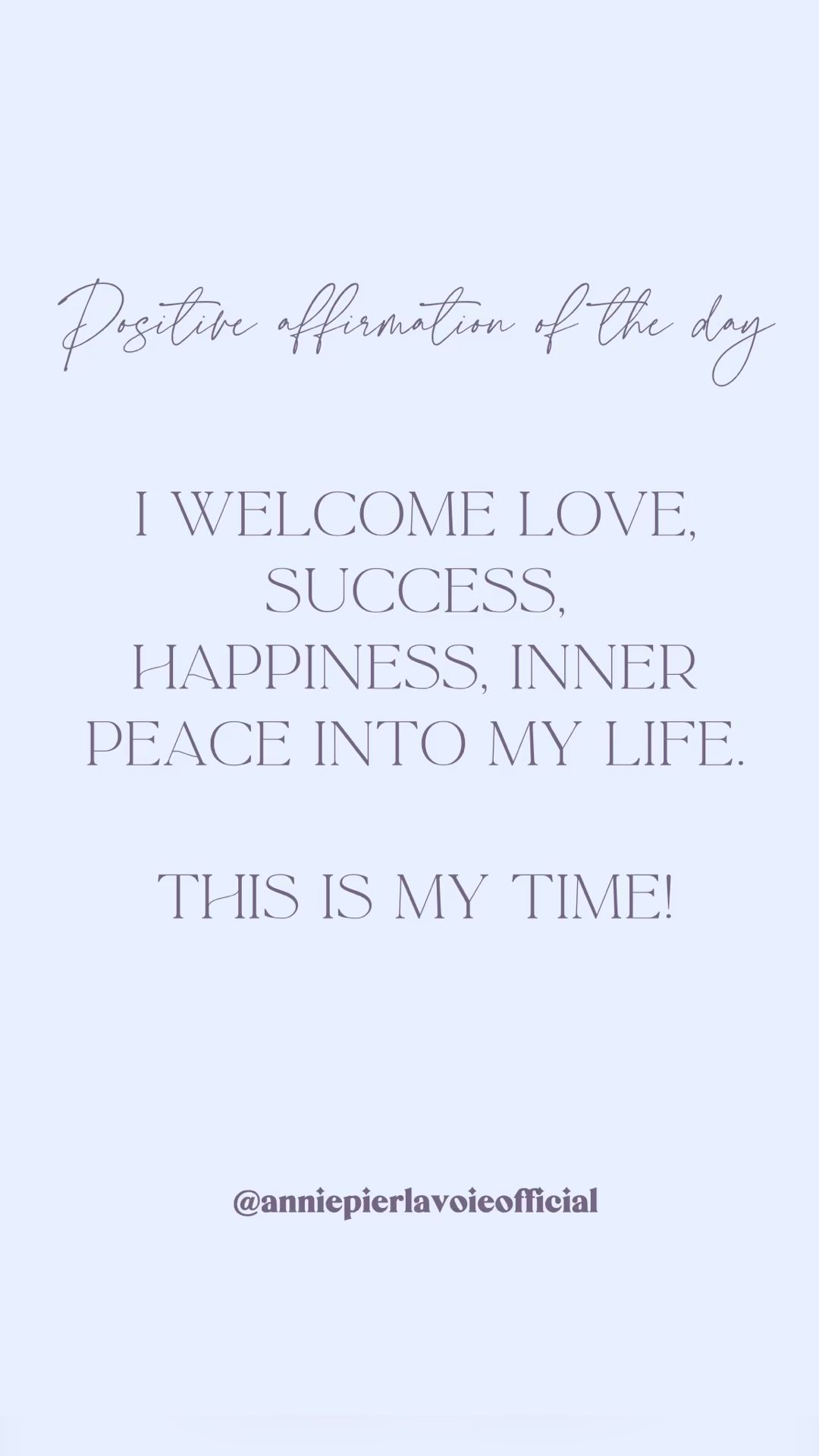 Positive affirmation of the day