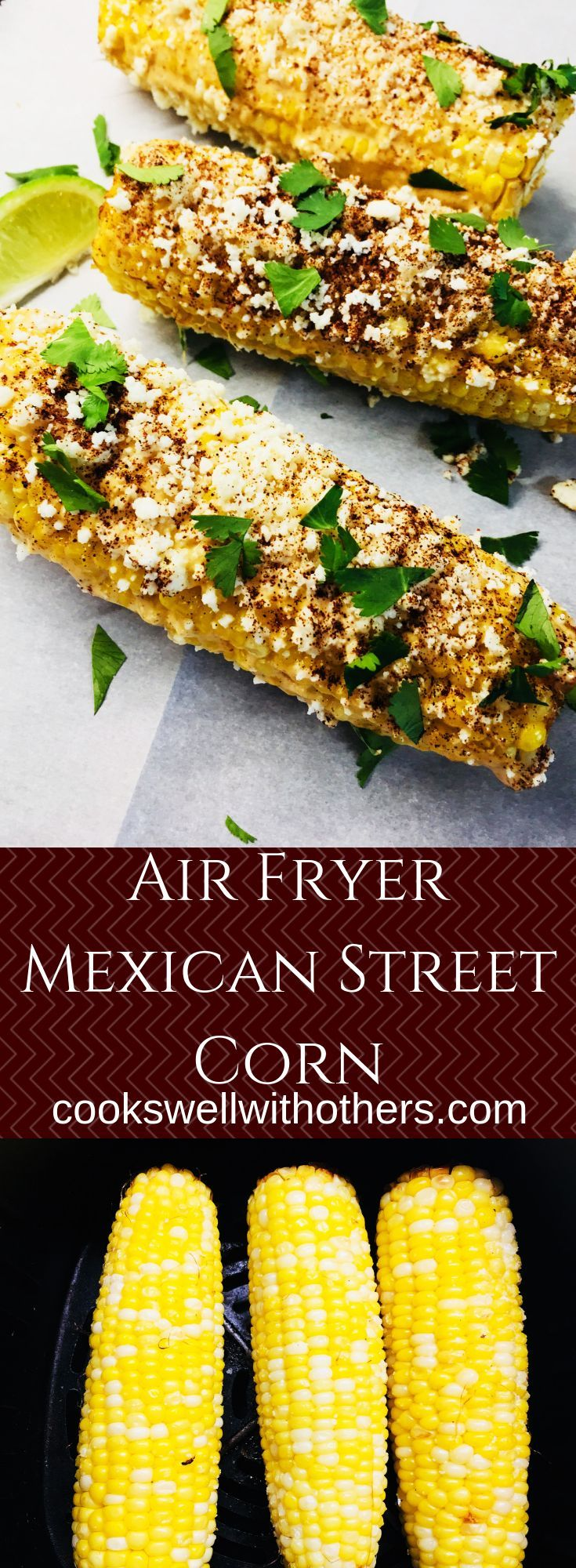 Air Fryer Mexican Street Corn #mexicanstreetcorn