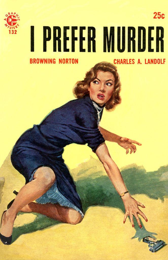 Image result for i prefer murder pulp cover