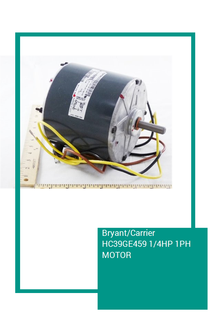 Bryant/Carrier HC39GE459 1/4HP 1PH MOTOR Air_Conditioner