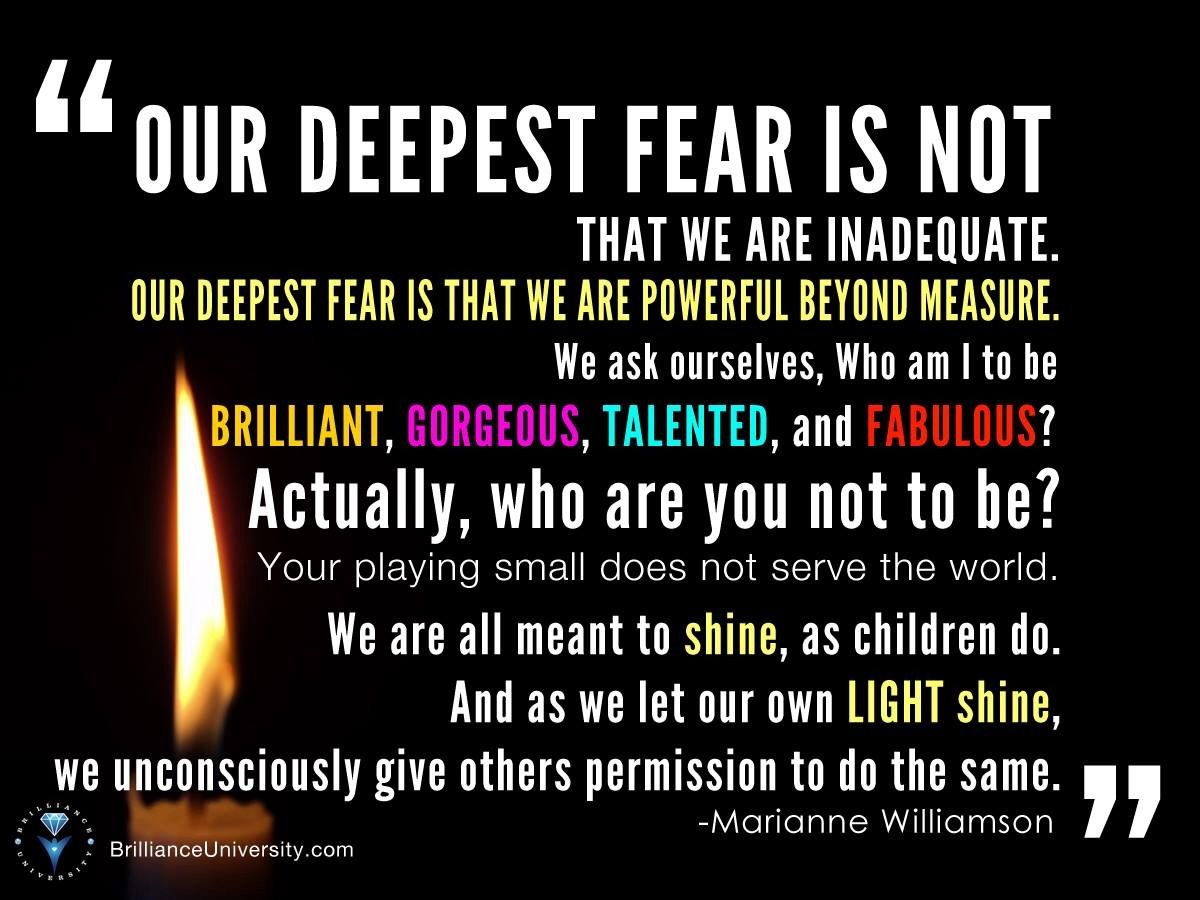 Our Deepest Fear Inspirational Memes Marianne Williamson Quote Our Deepest Fear Quote