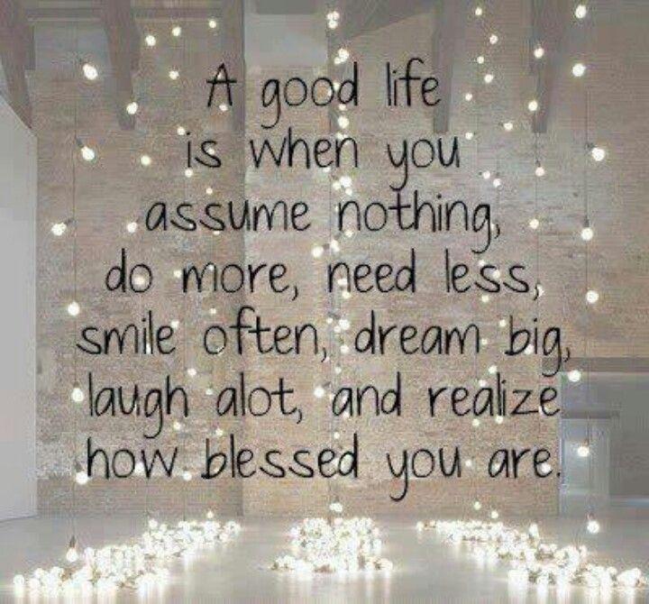 A good life