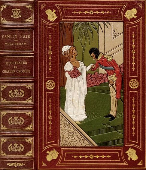 Vanity Fair By Thackeray Illustrated By Charles Crombie Beautiful Book Covers Book Cover Art Book Art