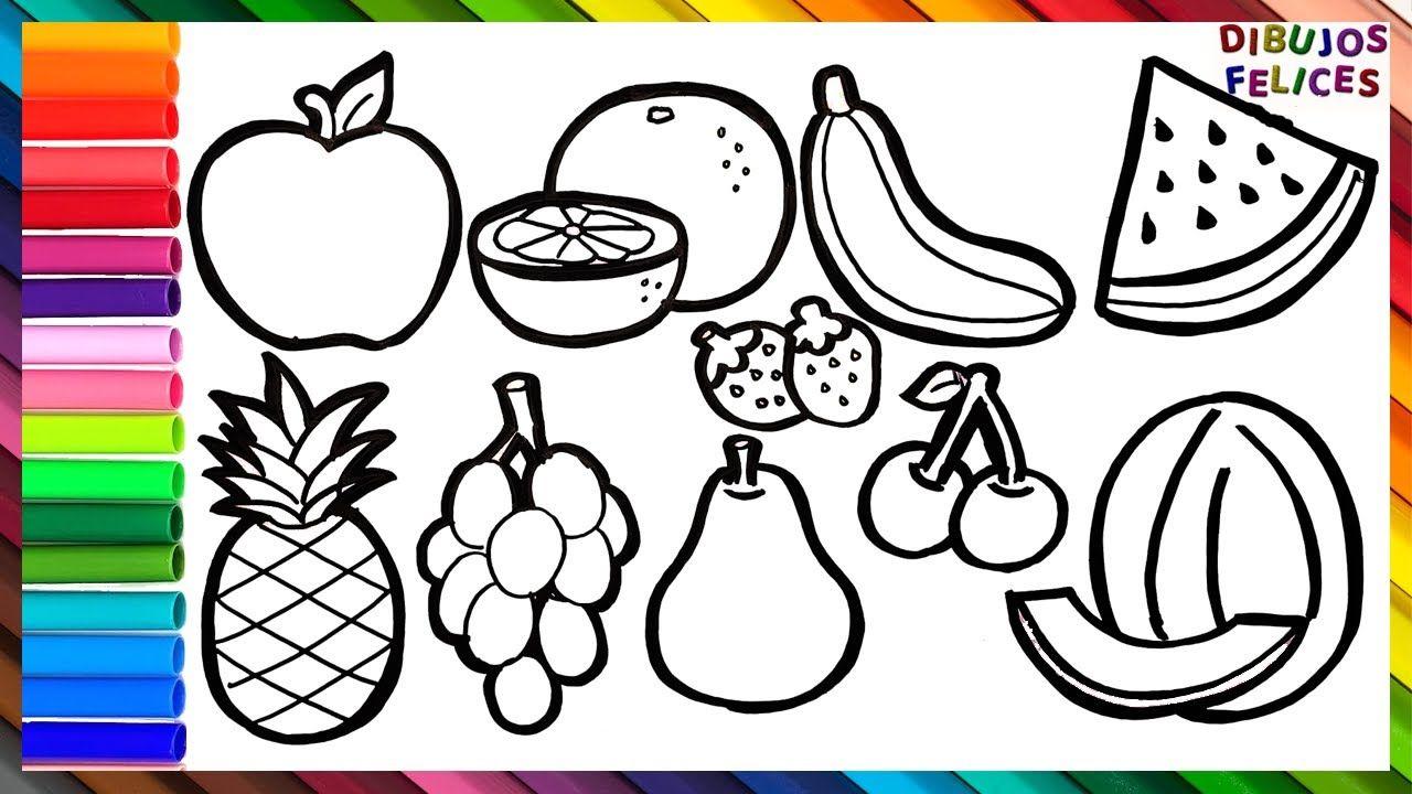 Como Dibujar Y Colorear 10 Frutas Dibujos Para Ninos Dibujos Para Ninos Dibujos De Colores Dibujos De Frutas