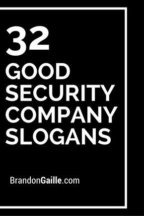 List of 125 Good Security Company Slogans | Security