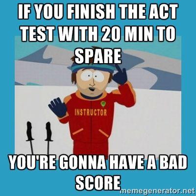 45b91b374b7ecb77f5d4872431162d12 act test meme google search act pinterest test meme