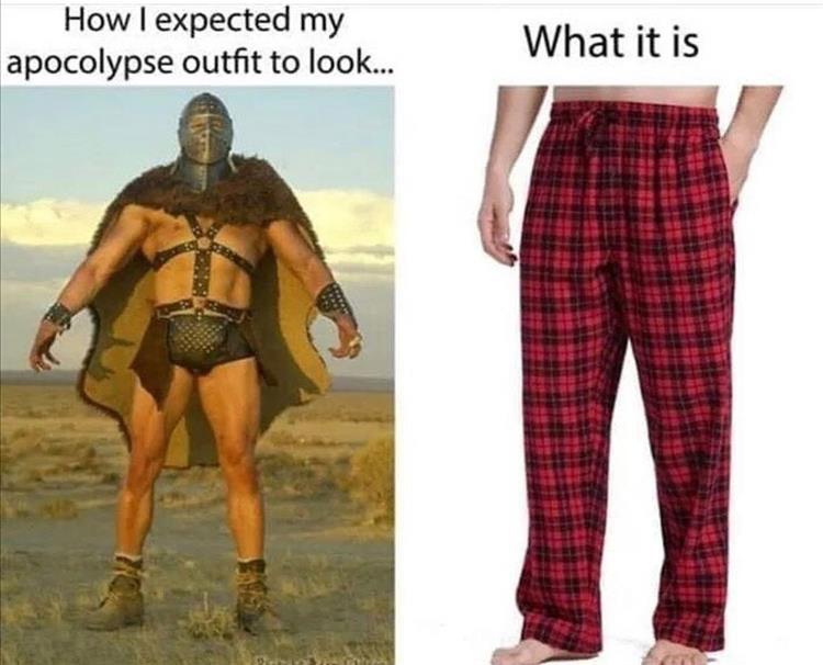 Yep, thats me in 2020 Memes, Morning humor, Apocalypse