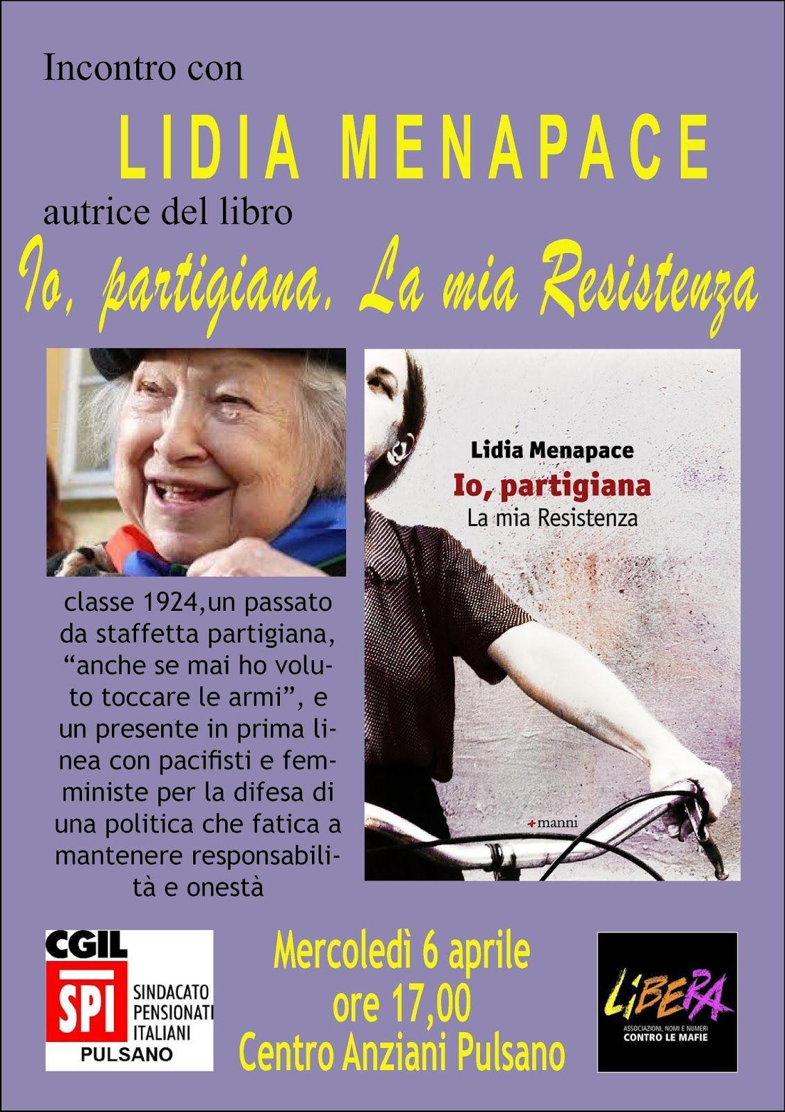 Oggi A Taranto Lidia Menapace La Staffetta Dei Partigiani Bella Ciao