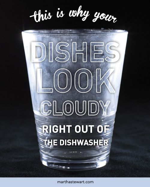 This Is Why Your Gles Look Cloudy Right Out Of The Dishwasher