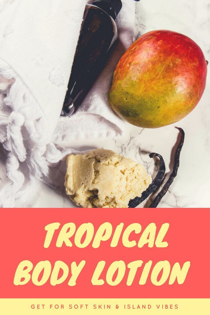 Homemade Tropical Body Lotion Recipe | made with mango butter for ultra rich nourishment and ... Homemade Tropical Body Lotion Recipe | made with mango butter for ultra rich nourishment and nutrients... this body lotion will give you soft skin and major island vibes! Get the recipe here,