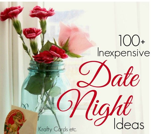 Over 100 inexpensive date night ideas #datenight #SerenitySaturday