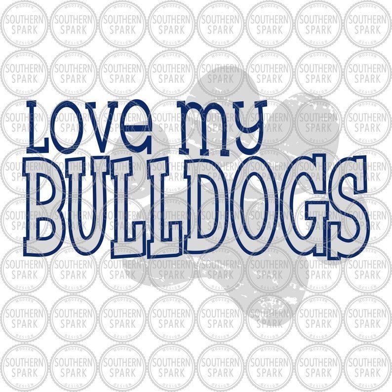 Bulldogs / Love My Bulldogs / Mom / Back To School