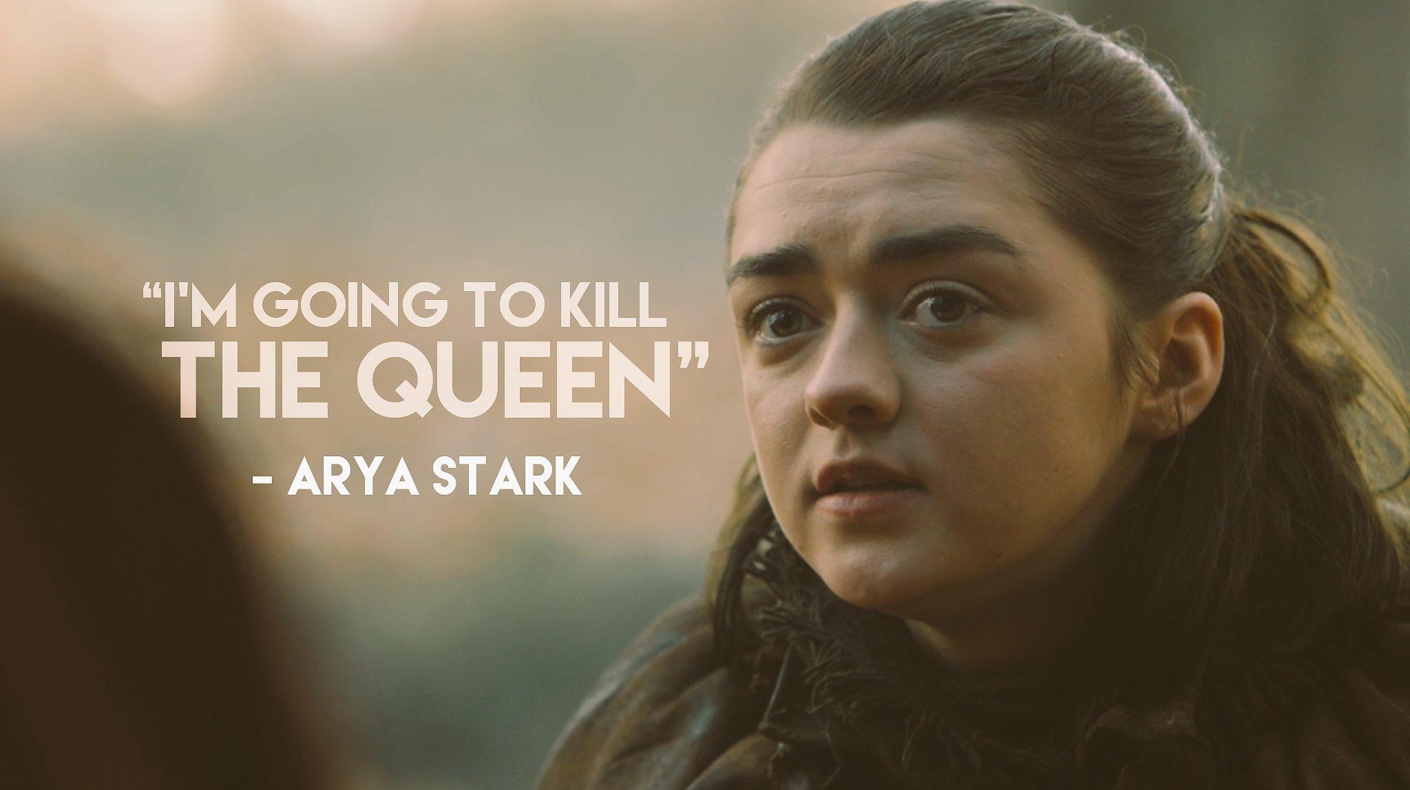 Game of thrones season 7 quotes. Arya Stark, Maisie