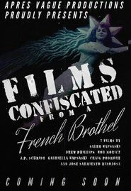 Watch Films Confiscated from a French Brothel Full-Movie Streaming