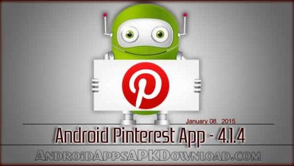 Download Android Pinterest 4.1.4 app apk file with latest