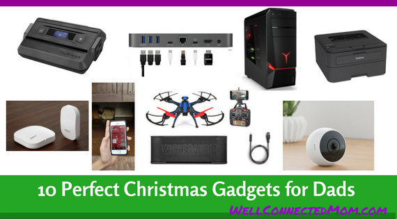 Top 10 Tech Christmas Gift Ideas for Dads 2017 - The Well Connected ...