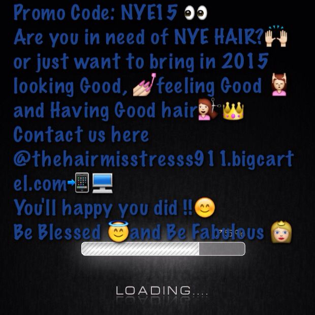 It almost that time and do you need hair??   Sale up to January 2 #promocode:NYE15   Do miss out a great opportunity to have soft, shiny from straight to curly!!! @hairmisstress911 or click the link in my bio