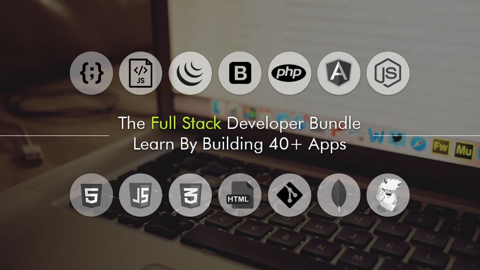 Learn Full Stack Development By Building Real World Apps