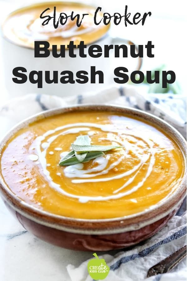Slow Cooker Butternut Squash Soup With Apple | Create Kids Club