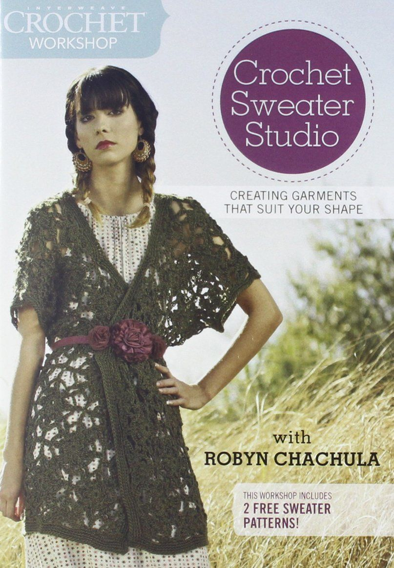 Interweave Crochet Workshop Sweater Studio Designing All Shawl Stitch Diagrams Doris Chan Garments That Suit Your Shape More Info Could Be Found At The Image Url