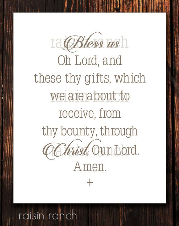 bless us oh lord and these thy gifts which we are about to receive
