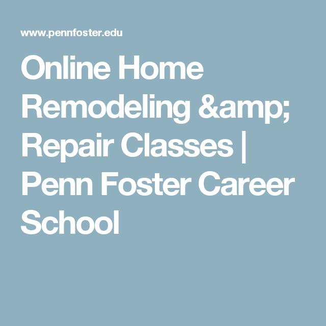 Online Home Remodeling & Repair Classes | Penn Foster Career School