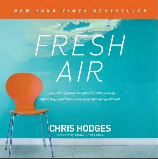 Fresh Air by Chris Hodges.  A MUST read for when you're in your desert dry ho-hum season