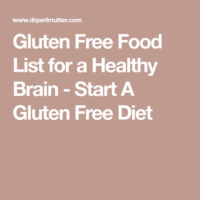 Gluten Free Food List for a Healthy Brain - Start A Gluten