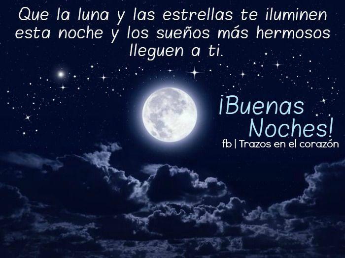 Que la luna y las estrellas te iluminen esta noche y los for Que luna hay esta noche