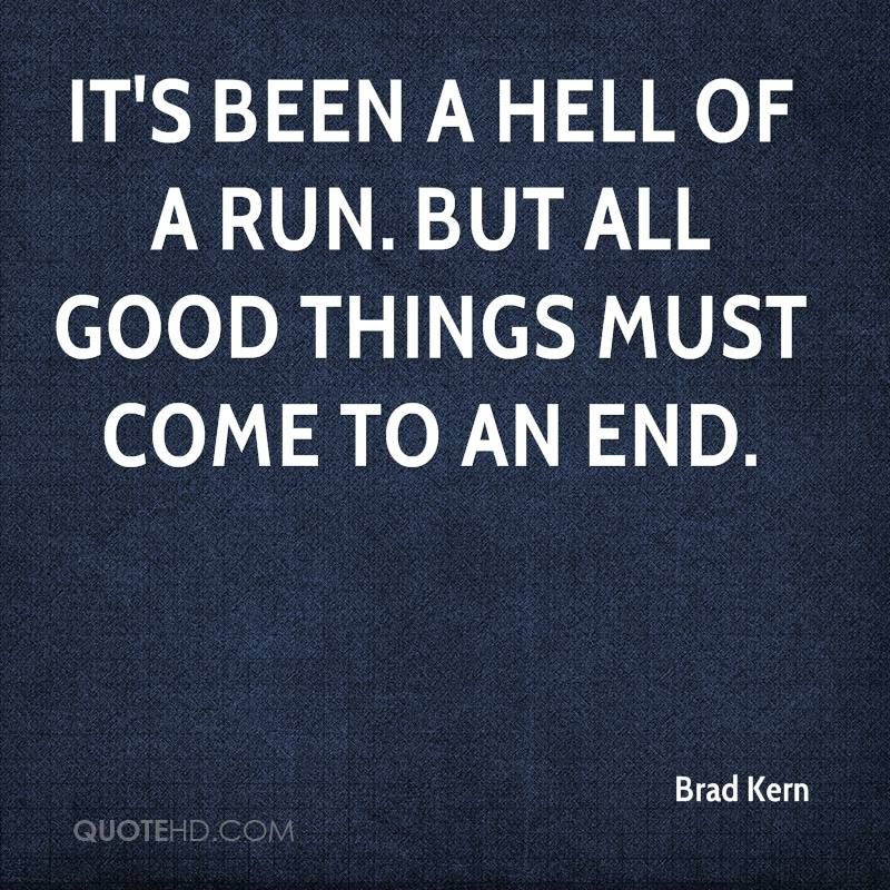 Every Good Thing Comes To An End Quotes Google Search English