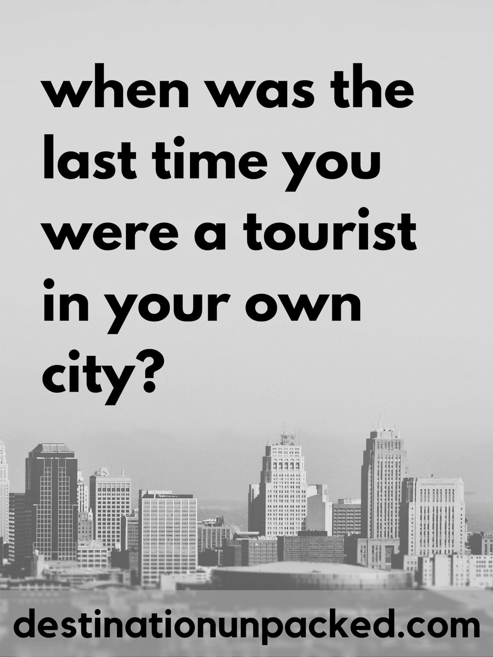 Staycation City Lovin Staycation City Tourist