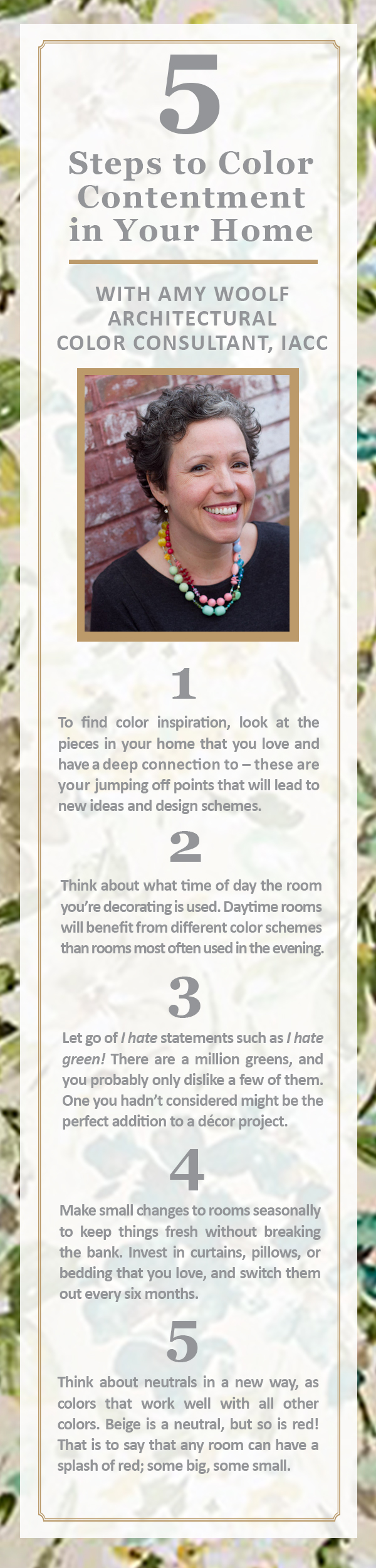 5 Steps to Color Contentment in your home #decotips #color #homedecor #colorsconsultant #paint #curtains #bedding #amywoolf #infographic #antiquewatercolor