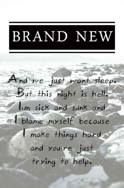 35 Brand New Lyrics That Still Speak To Your Emo Soul Brand New Lyrics Lyrics To Live By Lyrics