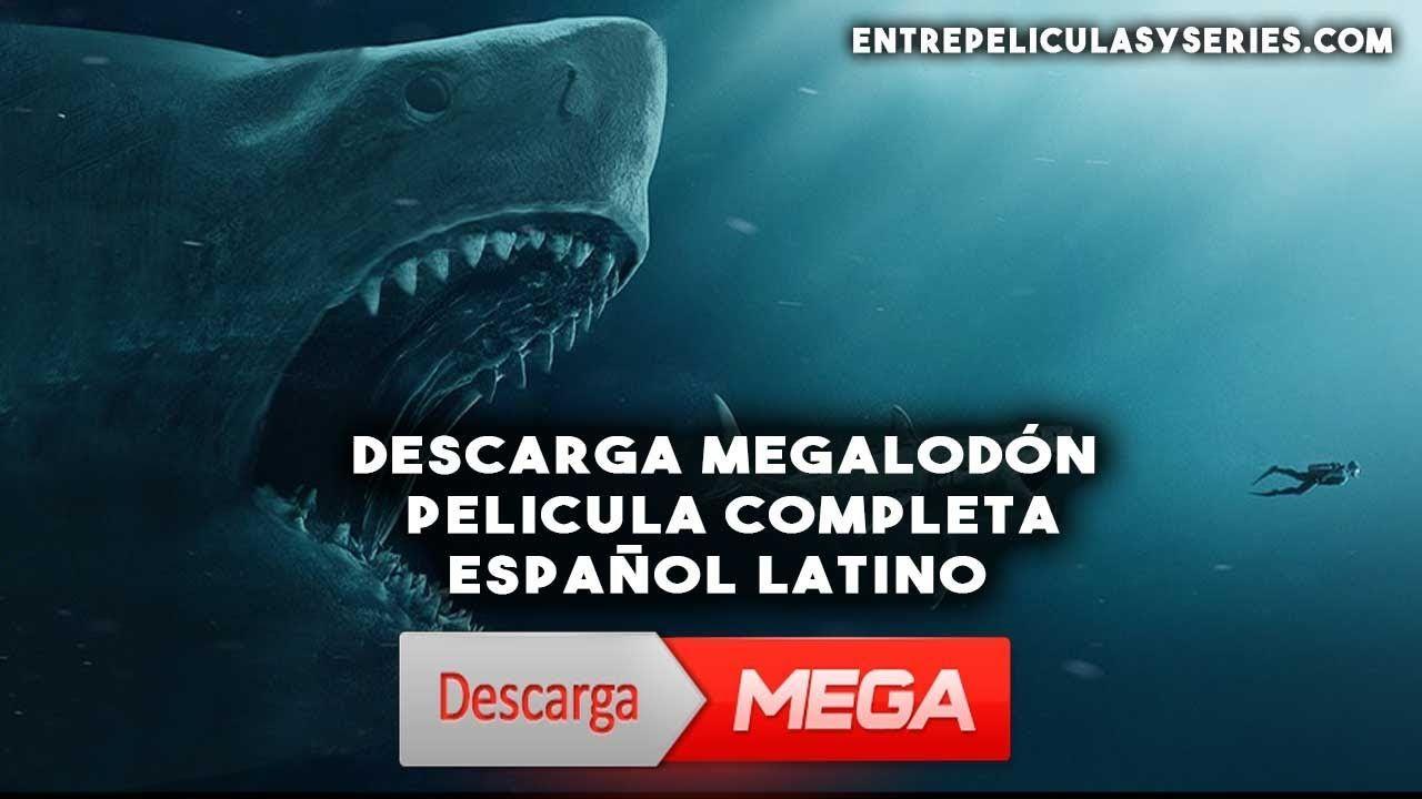 Descargar Megalodon Completa En Español Latino Por Mega Películas Completas Peliculas Descargar Pelicula
