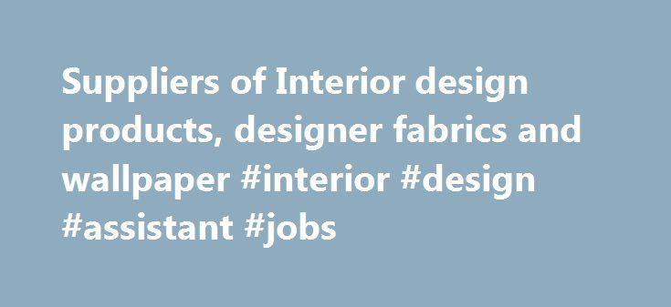 Suppliers Of Interior Design Products Designer Fabrics And