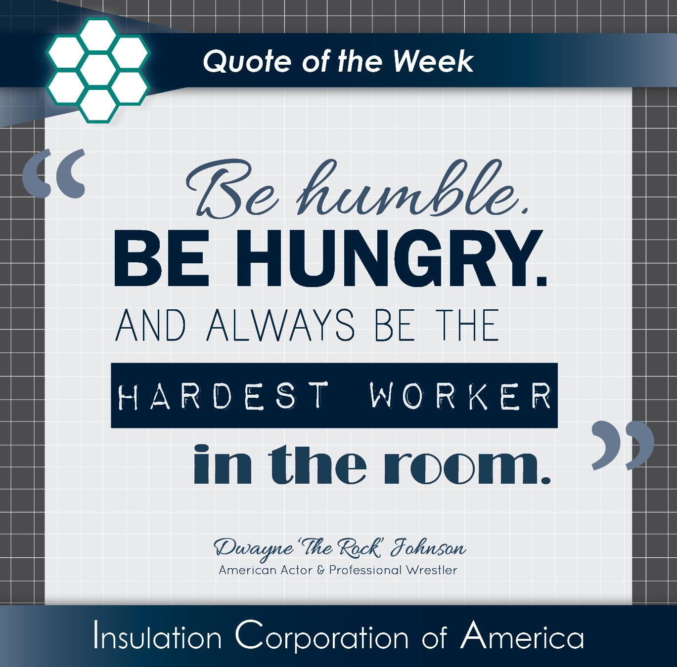 Quote Of The Week Dwayne The Rock Johnson Be Humble Be