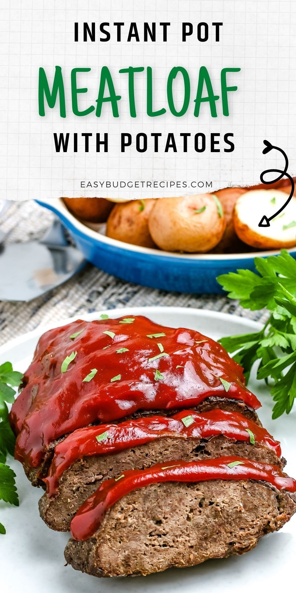 Instant Pot Meatloaf And Potatoes Easy Budget Recipes Recipe Instant Pot Dinner Recipes Meatloaf Instant Pot Recipes