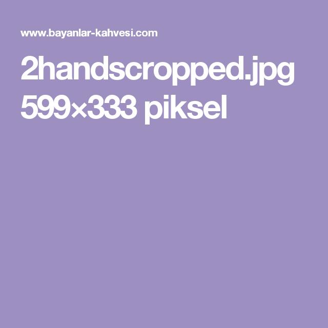 2handscropped.jpg 599×333 piksel