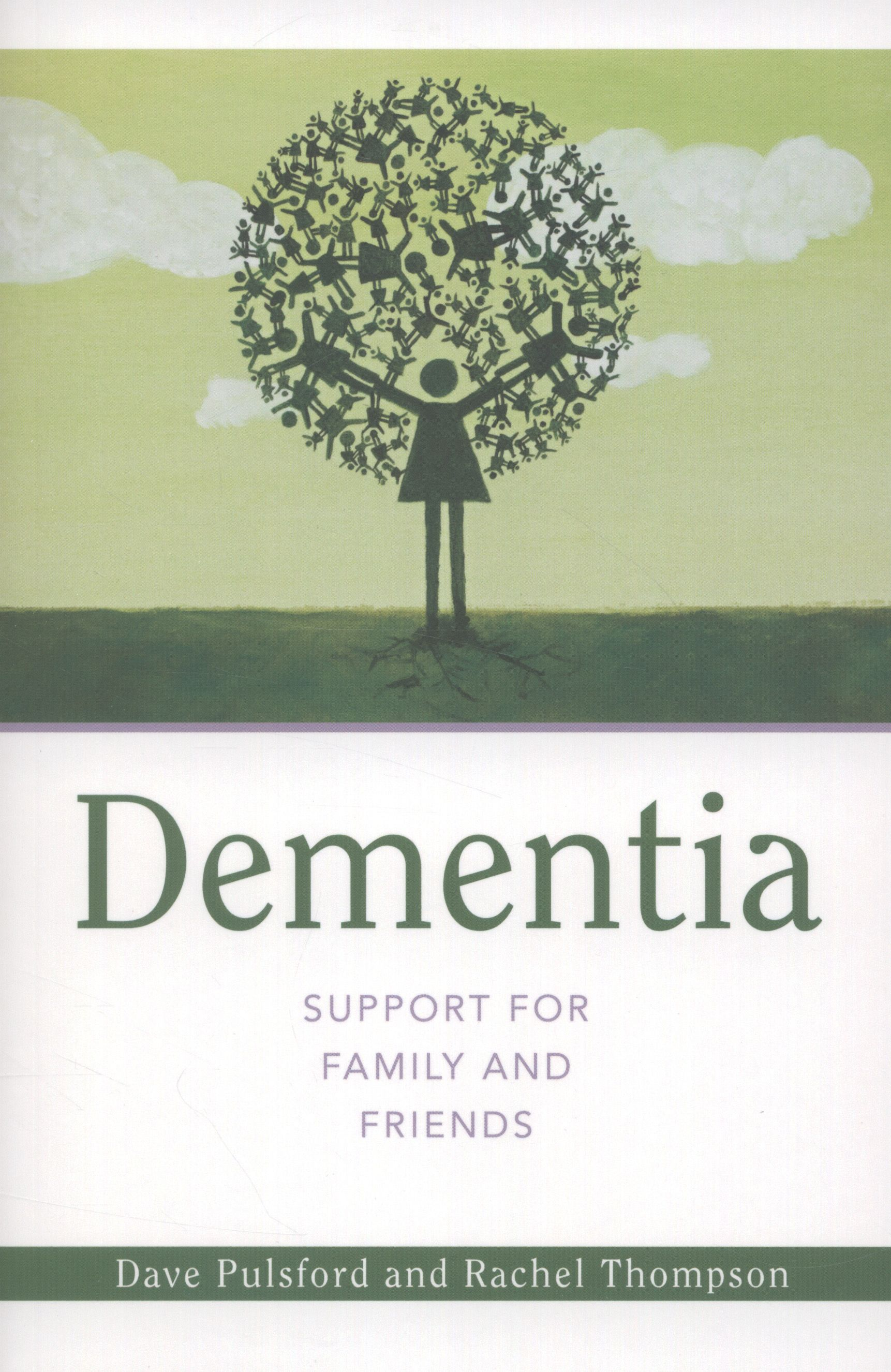 For friends and family members of people with dementia