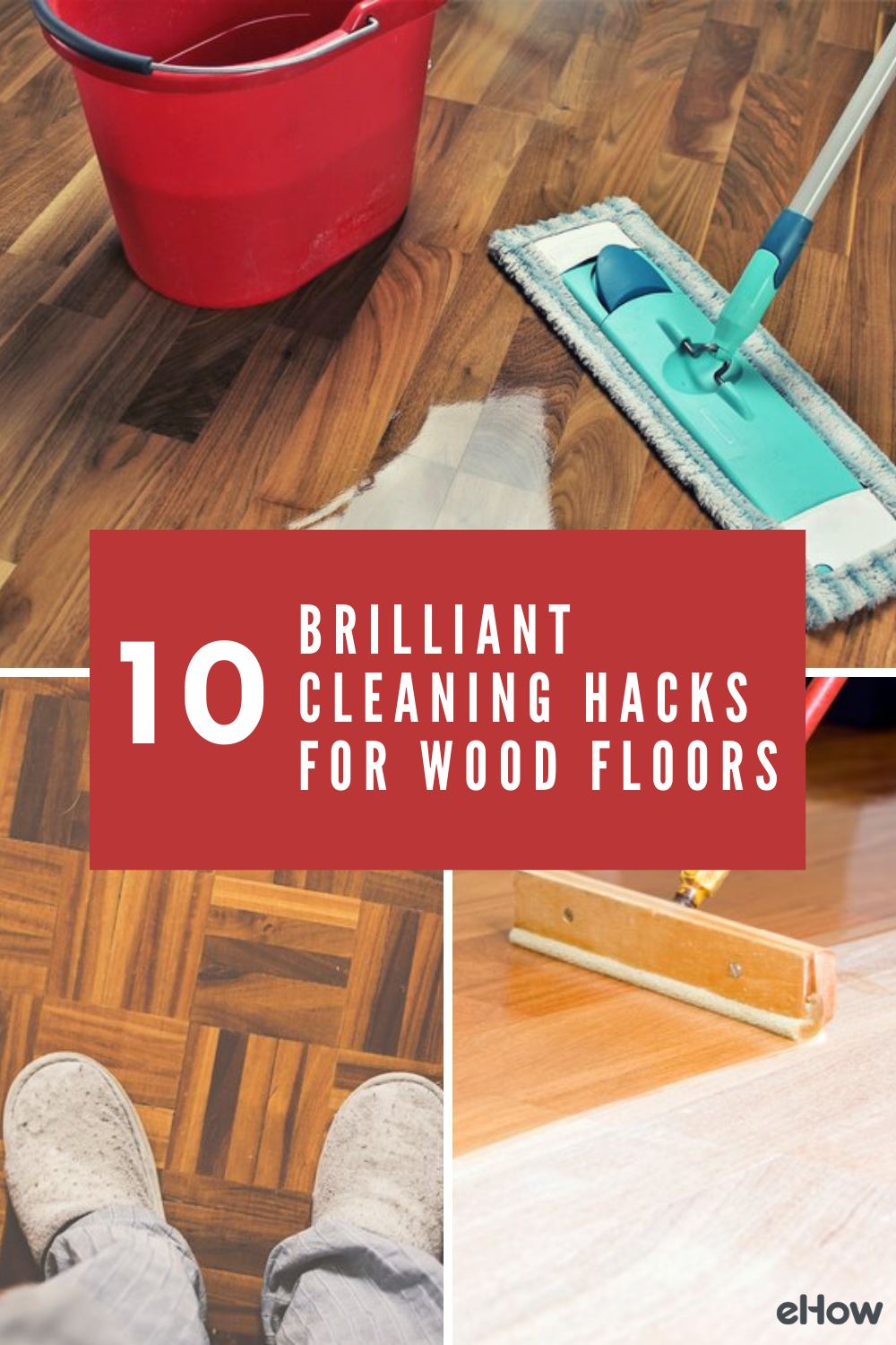 10 Brilliant Cleaning Hacks For Wood Floors Ehow Com In 2020 Cleaning Hacks Cleaning Wooden Floors Cleaning