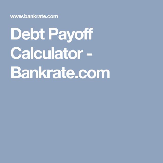 Debt Payoff Calculator  BankrateCom  Debt Payoff