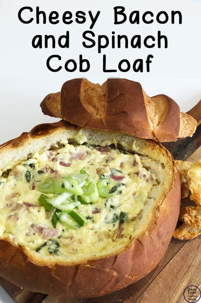 Cheesy Bacon and Spinach Cob Loaf - Simple Living. Creative Learning