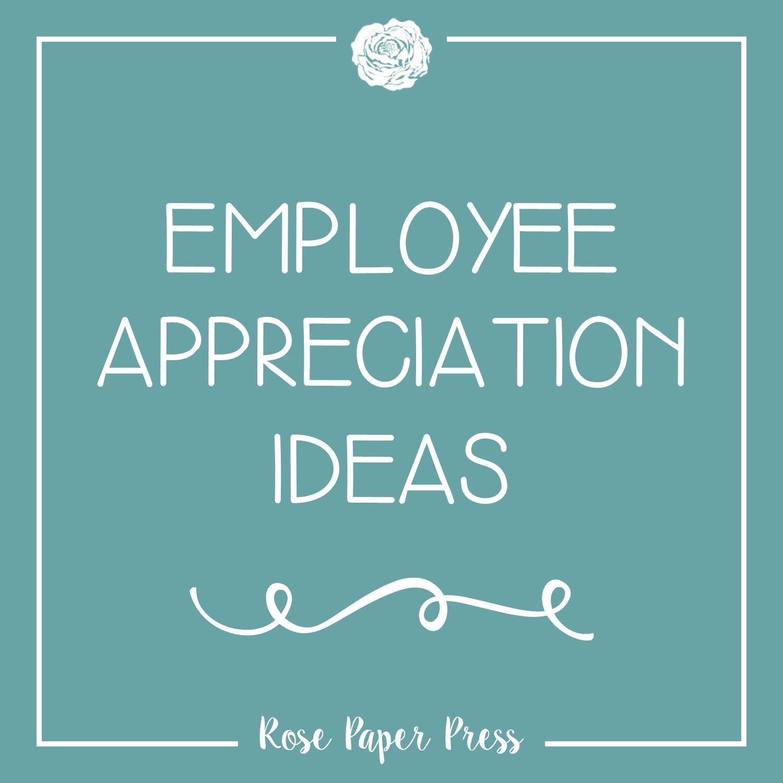 Employee Appreciation Ideas #employeeappreciationideas