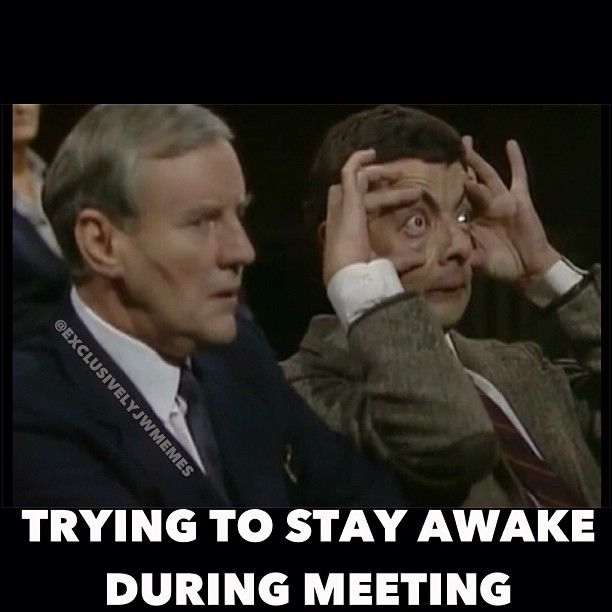 Funny Memes About Work Meetings : Instagram photo by exclusivelyjwmemes