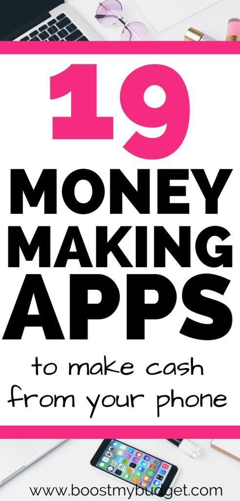 30+ Money Making Apps for 2020 Get Paid To Use Your Phone
