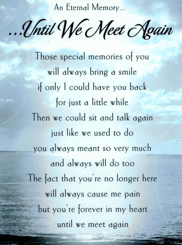 Until We Meet Again Nice Little Poem For This Time Just For Me