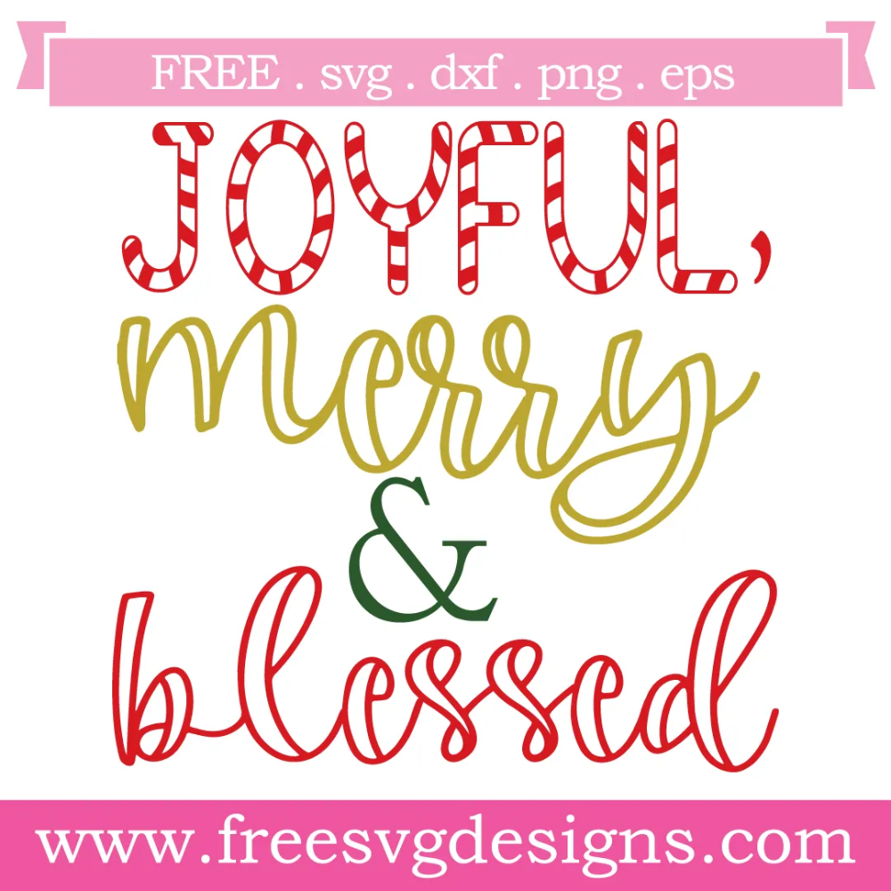 Download Quote Joyful Merry Blessed Free SVG Files 1148 | Free svg ...