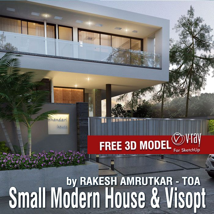 Free sketchup 3d model and vray visopt small modern for Modern house sketchup