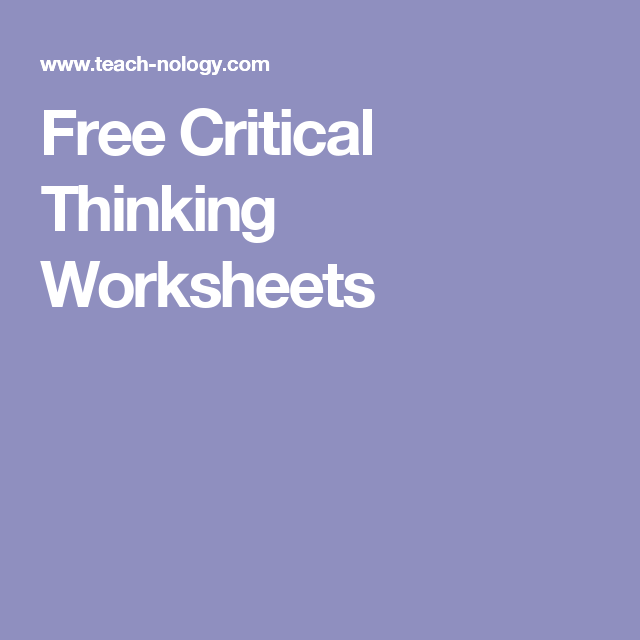Free Critical Thinking Worksheets