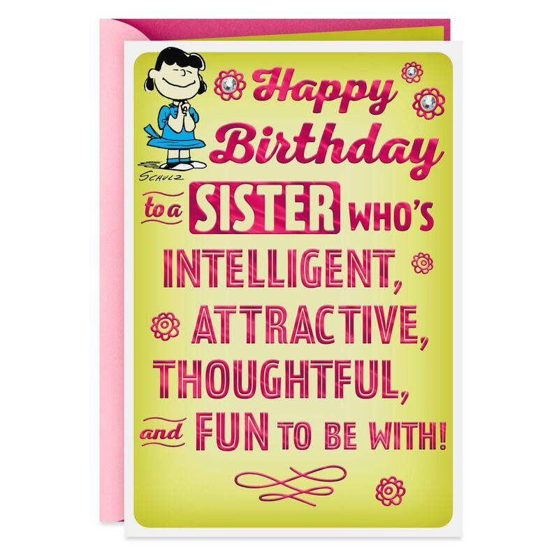 Peanuts Lucy Fun And Intelligent Sister Funny Birthday Card Birthday Humor Happy Birthday Sister Happy Birthday Sister Funny
